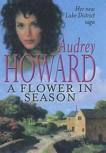 A Flower in Season by Audrey Howard (Hardcover)