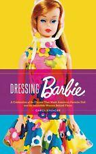 Barbie Book Dressing Barbie by Carol Spencer