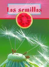 Las Semillas (Seeds) (Partes de Una Planta (Plant Parts)) (Spanish-ExLibrary