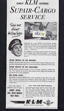 KLM ROYAL DUTCH AIRLINES 1948 SUPAIR TRANSATLANTIC CARGO SERVICE AD