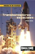 Transbordadores Espaciales/the Space Shuttle (Vehiculos De Alta Tecnologia)