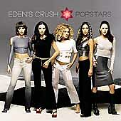 EDEN'S CRUSH - Popstars (CD 2001)
