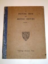 A Picture Book of British History - Cambridge, 1914