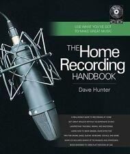 The Home Recording Handbook: Use What You've Got to Make Great Music (Book & CD)