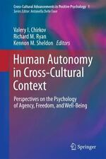 Human Autonomy In Cross-Cultural Context: Perspectives On The Psychology Of A...