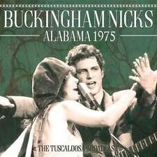 Buckingham Nicks - Alabama 1975 NEW CD