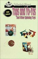 Tops and Yo-Yos and Other Spinning Toys by No author.