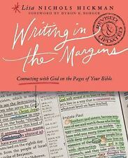 Writing In The Margins: Connecting With God On The Pages Of Your Bible: By Li...
