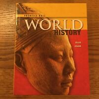 High School World History 2011 Survey Student Edition Grade 9/10 Ellis & Esler