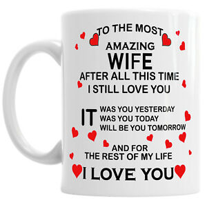 To My Amazing Wife I Love You Novelty Mug Tea Coffee Valentine Cup