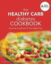 The Healthy Carb Diabetes Cookbook: Favorite Foods to Fit Your Meal Pl-ExLibrary