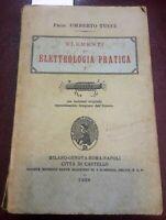 1928 - TUCCI, UMBERTO. ELEMENTI DI ELETTROLOGIA PRATICA