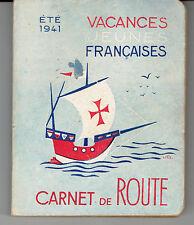 CARNET DE ROUTE Vacances jeunes Françaises Eté 1941