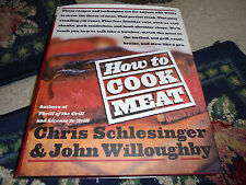How to Cook Meat by Christopher Schlesinger and John Willoughby cookbook