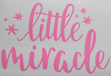 Little Miracle Nursey, Baby, Child Bedroom Wall Art Quote Sticker