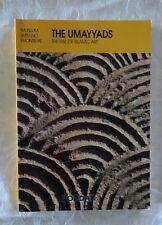 The Umayyads - The Rise of Islamic Art | PB 2000 1st Edition