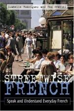 Streetwise French: (Book Only): Speak and Understand Everyday French (Paperback