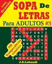 SOPA de LETRAS para ADULTOS: SOPA de LETRAS para ADULTOS by J. Lubandi (2016,...