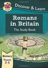 KS2 Discover & Learn: History - Romans in Britain Study Book, Year 3 & 4 by CGP