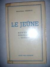 Nutrition: Le jeûne: moyen de purification totale, 1954, BE