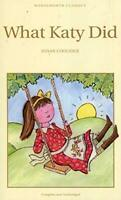 (Very Good)-What Katy Did (Wordsworth Children's Classics) (Paperback)-Susan Coo