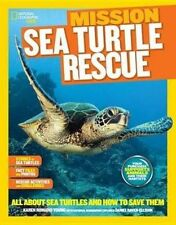National Geographic Kids Mission: Sea Turtles Rescue (Mission: Animal Rescue),Ro