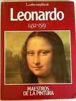 La obra completa de LEONARDO 1452-1519 (Maestros de la Pintura)
