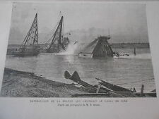 Gravure 1885 - Destruction de la Drague qui obstruait le Canal de Suez