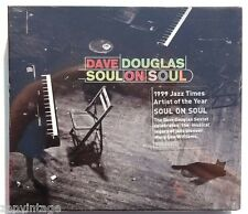 Sealed Dave Douglas: Soul On Soul CD RCA RECORDS US 2002 (090266360321)