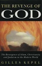 Revenge of God: The Resurgence of Islam Christianity & Judaism Book Religion