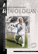 Los 8 capítulos del tai chi chuan. NUEVO. Nacional URGENTE/Internac. económico.