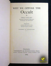 Emile Cailliet's Why We Oppose The Occult :: 1931