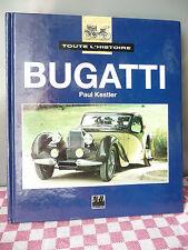 TOUTE l'HISTOIRE BUGATTI - Paul KESTLER - EPA Editions