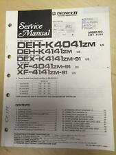 Pioneer Service Manual for the DEH K4041 K4141 DEX XF 4041 4141    mp