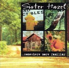 ...Somewhere More Familiar by Sister Hazel (CD, Feb-1997, Universal)