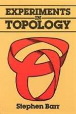 Experiments in Topology, Barr, Stephen, Good Book