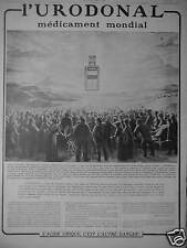 PUBLICITÉ 1915 URODONAL MÉDICAMENT MONDIAL DISSOUT L'ACIDE URIQUE - ADVERTISING
