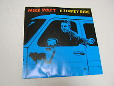 "Mike Watt E-Ticket Ride/Big Bang Theory 7"" RPM p/s 1995 SONY"