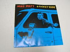 "Mike Watt E-Ticket Ride/Big Bang Theory 7"" RPM p/s 1995 SONY"