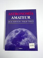 POUR LES ASTRONOMES AMATEURS Jack Newton et Philip teece Edition en Espagnol