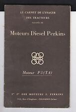 Carnet de l'usager des tracteurs à moteurs Diesel Perkins