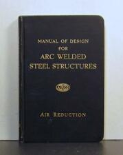 Arc Welded Steel Structures, Manual of Design