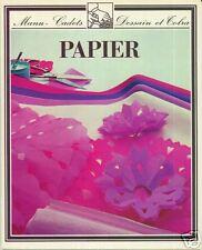 PAPIER + MANU-CADETS + DESSAIN ET TOLRA + 1979