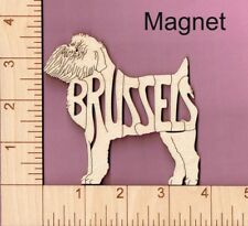 Brussels Griffon Dog laser cut and engraved wood Magnet Great Gift Idea