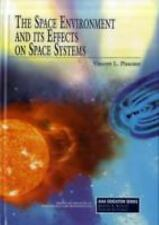 The Space Environment and Its Effects on Space Systems Pisacane AIAA Educational