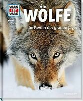 Was ist was Bd. 104: Wölfe. Im Revier der grauen Jä... | Buch | Zustand sehr gut