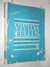 VIVIDA TELLUS Sintassi del verbo e del periodo Teoria ed ed esercizi La Magna