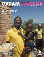 Oxfam CloseUp Magazine, Fall 2017: Transforming Families, Ships Anywhere Today!