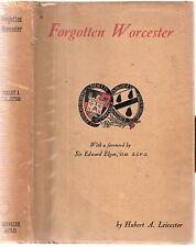 Forgotten Worcester by Hubert A Leicester 1st edt 1930 pub Ebenezer Bayliss