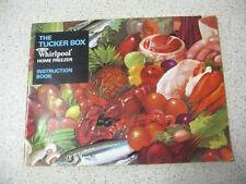 THE TUCKER BOX whirlpool home freezer INSTRUCTION BOOK